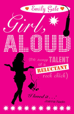 Girl, Aloud by Emily Gale