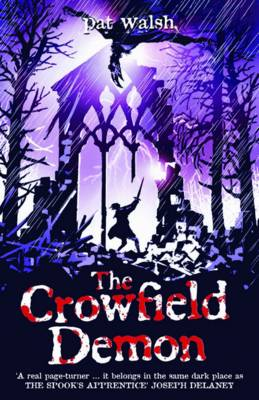 The Crowfield Demon by Pat Walsh