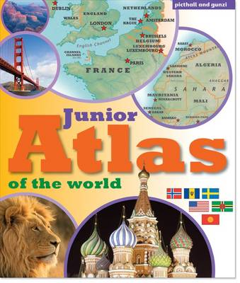 Junior Atlas of the World by Chez Picthall, Christiane Gunzi