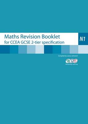 Maths Revision Booklet N1 by Lowry Johnston