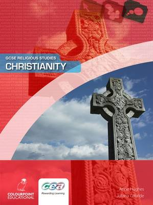Christianity by Juliana Gilbride, Hughes Anne