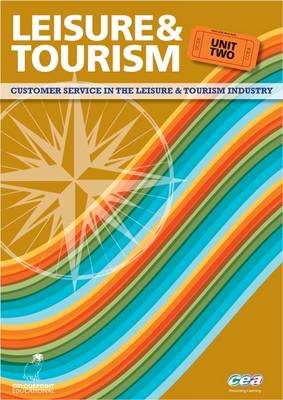 Leisure and Tourism Customer Service in the Leisure and Tourism Industry by Maggie J. Shaw