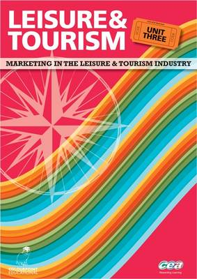 Leisure and Tourism Marketing in the Leisure and Tourism Industry by Maggie J. Shaw