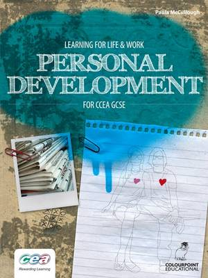 Learning for Life and Work: Personal Development for CCEA GCSE by Paula McCullough