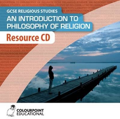 An Introduction to the Philosophy of Religion: Resource CD for CCEA Religious Studies GCSE by Alistair Anderson