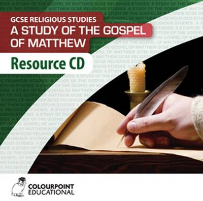 A Study of the Gospel of Matthew: Resource Cd for CCEA Religious Studies GCSE by Juliana Gilbride