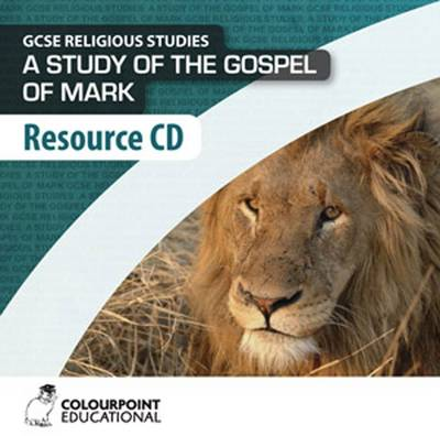A Study of the Gospel of Mark: Resource Cd for CCEA Religious Studies GCSE by Juliana Gilbride