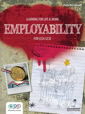Learning for Life and Work: Employability for CCEA GCSE by Paula McCullough