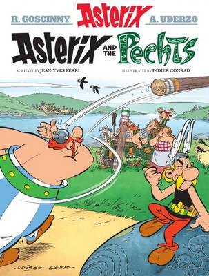 Asterix and the Pechts by Didier Conrad, Jean-Yves Ferri