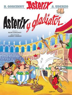 Asterix y Gladiator by Rene Goscinny
