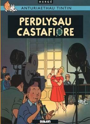 Tintin: Perdlysau Castafiore by Herge