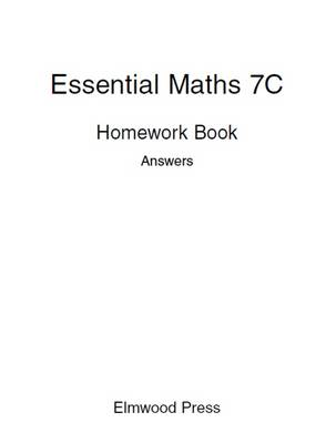 Essential Maths 7c Homework Book Answers by David Rayner, Michael White