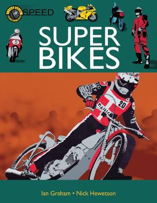Super Bikes by Ian Graham