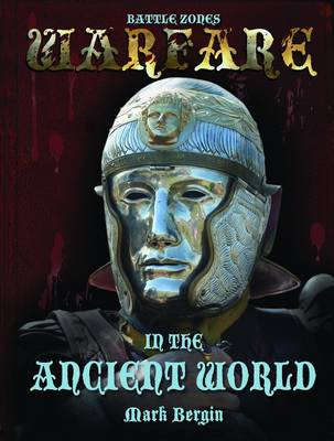 Warfare in the Ancient World by Mark Bergin