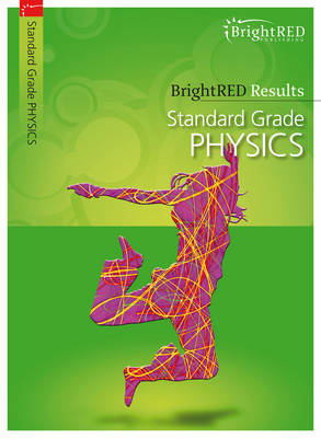 BrightRED Results: Standard Grade Physics by Sarah Fletcher