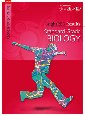 BrightRED Results: Standard Grade Biology by Fred Thornhill, et al.