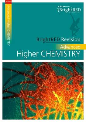 BrightRED Revision: Advanced Higher Chemistry by Archie Gibb, David Hawley