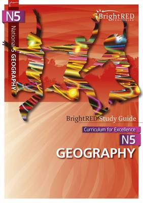 BrightRED Study Guide: National 5 Geography by Ralph Harnden