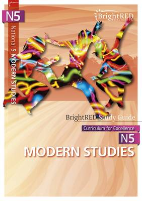 BrightRED Study Guides: N5 Modern Studies by