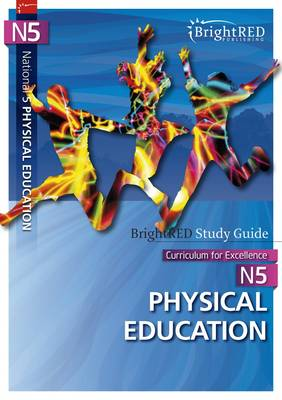 BrightRED Study Guide: National 5 Physical Education by