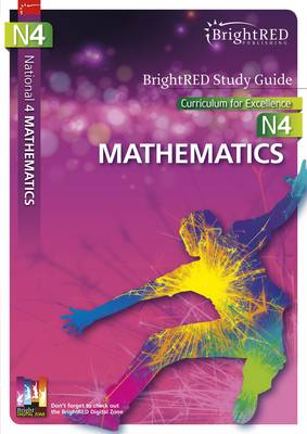 BrightRED Study Guide National 4 Mathematics by Brian Logan