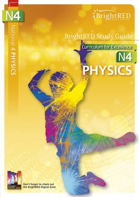 BrightRED Study Guide National 4 Physics by Paul Van der Boon