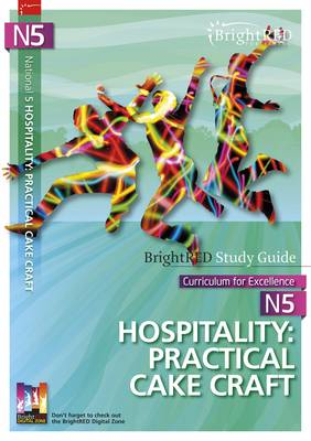 BrightRED Study Guide N5 Hospitality: Practical Cake Craft by Pam Thomas