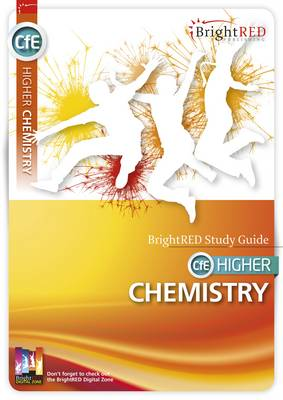 BrightRED Study Guide CFE Higher Chemistry by William Beverage, Archie Gibb, David Hawley