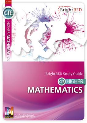 BrightRED Study Guide CFE Higher Mathematics by Linda Moon, Peter Richmond