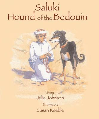 Saluki - Hound of the Bedouin by Julia Johnson