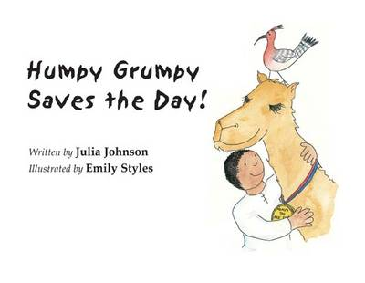 Humpy Grumpy Saves the Day by Julia Johnson