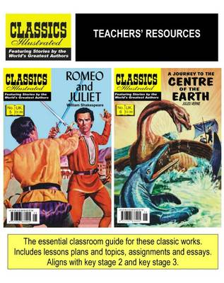 Romeo and Juliet AND A Journey to the Centre of the Earth by Classics Illustrated Education, William Shakespeare, Jules Verne