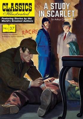 Study in Scarlet A Sherlock Holmes Mystery by Sir Arthur Conan Doyle