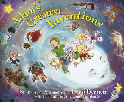 Adam's Greatest Inventions by Benji Bennett