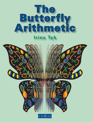The Butterfly Arithmetic by Irina Tyk