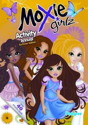 Moxie Girlz Summer Activity Annual by