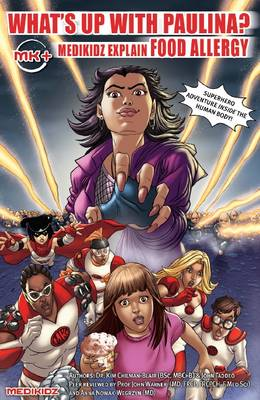 What's Up with Paulina? Medikidz Explain Food Allergy by Dr. Kim Chilman-Blair, John Taddeo