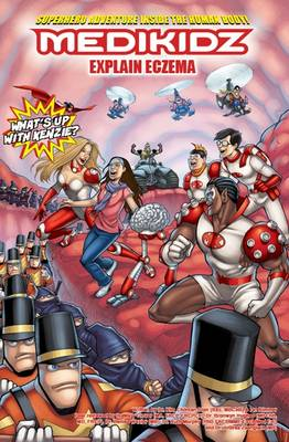 Medikidz Explain Eczema What's Up with Kenzie? by Dr. Kim Chilman-Blair, Ian Rimmer