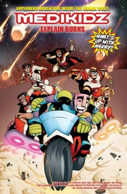 Medikidz Explain Burns What's Up with Harry? by Dr. Kim Chilman-Blair, Shawn deLoache