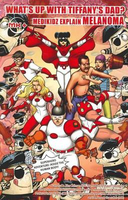 What's Up with Tiffany's Dad? Medikidz Explain Melanoma by Dr. Kim Chilman-Blair, Shawn DeLoache