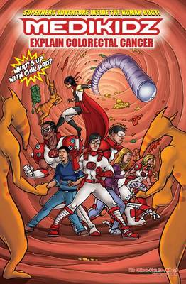 Medikidz Explain Bowel Cancer What's Up with Our Dad? by Dr. Kim Chilman-Blair, Shawn DeLoache