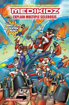 Medikidz Explain Multiple Sclerosis What's Up with Ryan's Mum? by Dr. Kim Chilman-Blair, Ian Rimmer