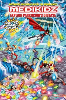 Medikidz Explain Parkinson's Disease What's Up with Aly's Grandad? by Dr. Kim Chilman-Blair, Shawn DeLoache