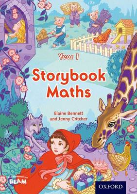 Storybook Maths Year 1 by Elaine Bennett, Jennifer Critcher