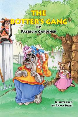 The Botters Gang by Patricia Gardiner