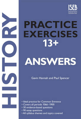 History Practice Exercises Answer Book Practice Exercises for Common Entrance Preparation by Gavin Hannah