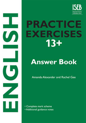 English Practice Exercises 13+ Answer Book by Amanda Alexander, Rachel Gee