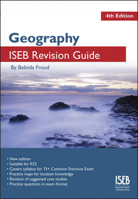 Geography A Revision Book for Common Entrance by Belinda Froud