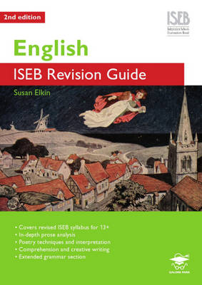 English ISEB A Revision Guide for Common Entrance by Susan Elkin
