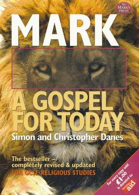 Mark: A Gospel for Today by Simon Danes, Christopher Danes